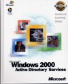 Windows 2000 Active Directory Services Package (Microsoft Official Academic Course Series) - Microsoft Corporation