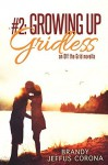 Growing Up Gridless - Brandy Jeffus Corona