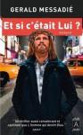Et si c'était lui ? (Roman français) (French Edition) - Gerald Messadié