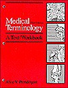 Medical Terminology: A Text/Workbook - Alice Prendergast