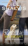 Rescue My Heart - Jill Shalvis