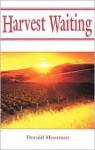 Harvest Waiting - Mary Manz Simon, Donald Moorman, Dennis Jones