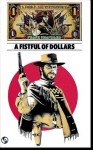 """A Fistful of Dollars (A """"Dollar"""" Western) - Frank Chandler"""