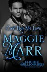 Can't Buy Me Love (The Eligible Billionaires) (Volume 1) - Maggie Marr