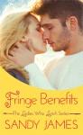 Fringe Benefits - Sandy James