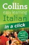 Collins Easy Learning Italian in a Click [With CD (Audio)] - Clelia Boscolo