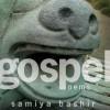 Gospel: poems - Samiya Bashir