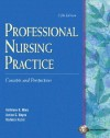 Professional Nursing Practice: Concepts and Perspectives - Kathleen Koenig Blais, Barbara Kozier