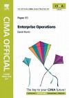 CIMA Official Exam Practice Kit Enterprise Operations, Fifth Edition: 2010 Edition (Cima Exam Practice Kit) - David Harris