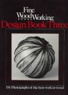 Fine Woodworking: Design Book 3 (558 Photographs of the Best Work in Wood by 540 Craftspeople) (Bk. 3) - Fine Woodworking Magazine