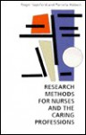 Research Methods For Nurses And The Caring Professions - Roger Sapsford, Pamela Abbott