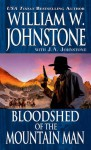 Bloodshed of the Mountain Man - William W. Johnstone, J.A. Johnstone