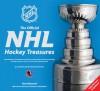 The Official NHL Hockey Treasures: Fully Revised & Updated - Dan Diamond, Gary B. Bettman
