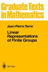 Linear Representations of Finite Groups - Jean-Pierre Serre