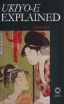 Ukiyo E Explained - David Bell