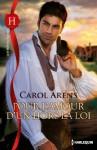 Pour l'amour d'un hors-la-loi (Les Historiques) (French Edition) - Carol Arens