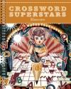 Crossword Superstars Encore - Peter Gordon