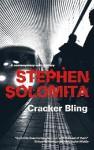 Cracker Bling - Stephen Solomita