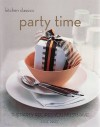 Party Time: The Party Recipes You Must Have (Kitchen Classics) - Jane Price