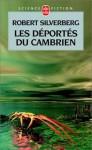 Les déportés du Cambrien - Robert Silverberg