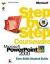 Microsoft PowerPoint 2000 Step by Step Courseware Core Skills Class Pack - Perspection Inc.