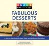 Knack Fabulous Desserts: A Step-by-Step Guide to Sweet Treats and Celebration Specialties - Linda Johnson Larsen, Vicktor Budnik, Barbara Doyen