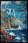 The Headmaster's Cave (The Adventures of George and Flanagan #1) - D.S. Allen