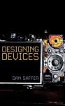 Designing Devices - Dan Saffer