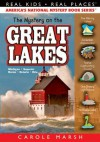 The Mystery on the Great Lakes ((Real Kids, Real Places)) - Carole Marsh