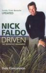 Nick Faldo: Driven - Dale Concannon