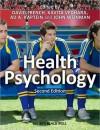 Health Psychology - David French, John A. Weinman, Ad A. Kaptein, Kavita Vedhara