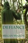Defiance - Megan Wilson