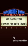 Double Features: Puzzles for Movie Lovers - Eric Shamblen