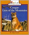Cougar: Lion of the Mountains - Allan Fowler