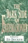 The Dark Side of Freemasonry - Ed Decker