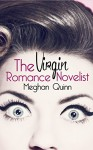 The Virgin Romance Novelist - Meghan Quinn