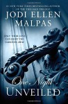ONE NIGHT: UNVEILED (The One Night Trilogy) by Malpas, Jodi Ellen (2015) Paperback - Jodi Ellen Malpas