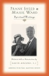 Frank Sheed and Maisie Ward: Spiritual Writings (Modern Spiritual Masters) - David Meconi, Frank Sheed, Maisie Ward