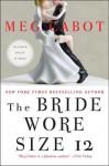 The Bride Wore Size 12 - Meg Cabot
