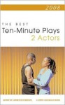 Best 10-Minute Plays 2008, 2 Actors - Lawrence Harbison