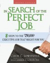 In Search of the Perfect Job - Clyde C. Lowstuter, Cammen B. Lowstuter