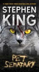 Pet Sematary: A Novel - Stephen King
