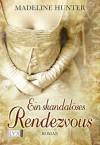 Ein skandalöses Rendezvous (German Edition) - Stephanie Pannen, Madeline Hunter