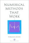 Numerical Methods That Work - Forman S. Acton
