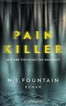 Painkiller: Nur der Tod kennt die Wahrheit - Roman - N. J. Fountain, Eva Bonné
