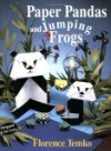Paper Pandas and Jumping Frogs - Florence Temko