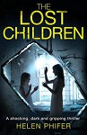 The Lost Children - Helen Phifer