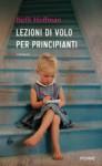 Lezioni di volo per principianti - Beth Hoffman, Maria Bastanzetti