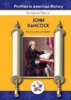 John Hancock (Profiles in American History) (Profiles in American History) - Marylou Morano Kjelle