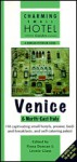 Venice &North-East Italy (Charming Small Hotel Guides) - Chris Gill